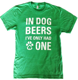 """In Dog Beers"" Green Unisex Crew T-Shirt"
