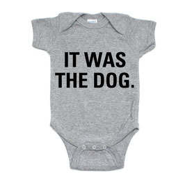 It Was The Dog Short Sleeve Onesie
