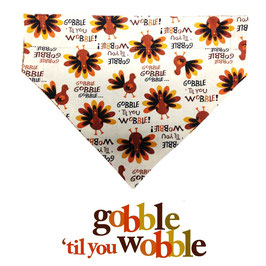 Gobble Til You Wobble Reversible Bandana