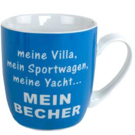 Kaffebecher , Tasse: meine Villa, mein Sportwagen, meine Yacht... mein Becher blau