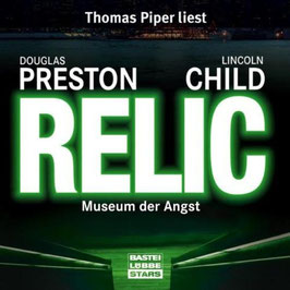 Relic - Museum der Angst - Douglas Preston, Lincoln Child - Hörbuch