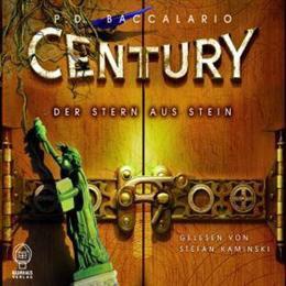 Century - der Stern aus Stein - P.D. Baccalario