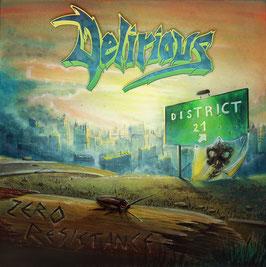 """DELIRIOUS """"Zero resistance"""" CD"""