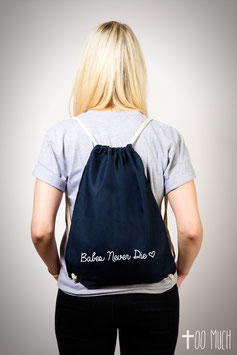 "Festival Bag ""Babes Never Die"""
