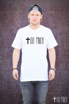 "Basic Shirt ""Too Much"""