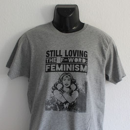 Still Loving The F-Word: Feminism