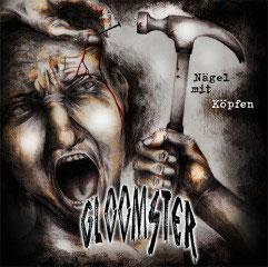 "Gloomster - Nägel mit Köpfen - 12"" + MP3"
