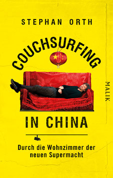 Stephan Orth - »Couchsurfing in China«
