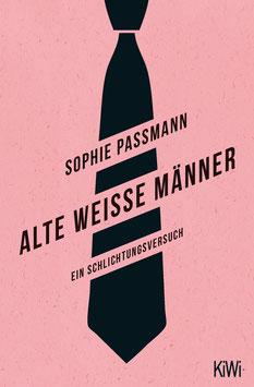 Sophie Passmann - »Alte weiße Männer«