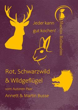 Rot, Schwarzwild & Wildgeflügel