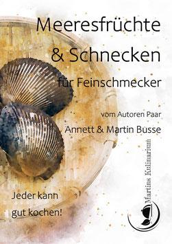 Kochbuch/Meeresfrüchte & Schnecken für Feinschmecker