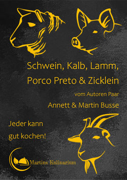 Schwein, Kalb, Lamm, Porco Preto & Zicklein