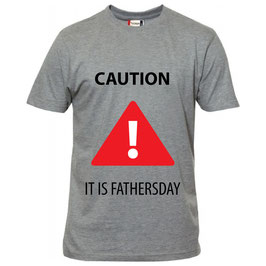 Caution Fathersday