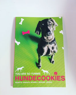"HUNDECOOKIES REZEPTBUCH "" YOU ARE SO YUMMIE"""