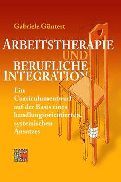 Arbeitstheraphie und berufliche Integration