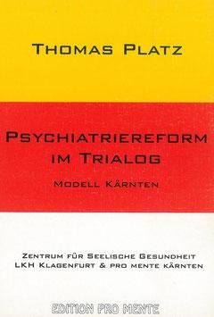 Psychiatriereform im Trialog - Modell Kärnten