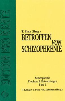 Betroffen von Schizophrenie: