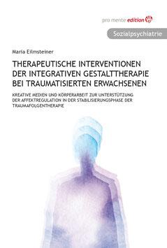 Therapeutische Interventionen der Integrativen Gestalttherapie bei traumatisierten Erwachsenen