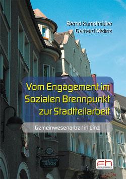 Vom Engagement im Sozialen Brennpunkt zur Stadtteilarbeit
