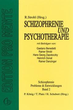Schizophrenie und Psychotherapie