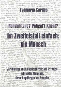 Rehabilitand? Patient? Klient?