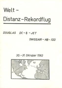 "Gedenkblatt  30./31.10.1963 Distanz-Weltrekordflug SR DC-8-53 Fan ""HB-IDD"""