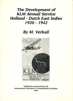 M. Verkuil   The Development of KLM Service Holland - Dutch East Indies 1920 - 1942