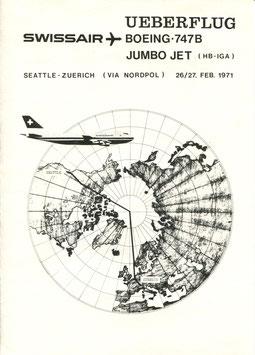 Bordpost-Brief +Gedenkblatt  26./27.2.1971 Ueberflug Boeing B-747B der SWISSAIR über den Nordpol