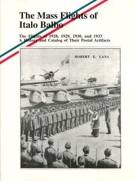 Robert E. Lana   The Mass Flights of Italo Balbo