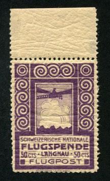 1913 Flugvorläufer Langnau Nr. VI Farbfrisch mit vollem Originalgummi sehr schönes Stück