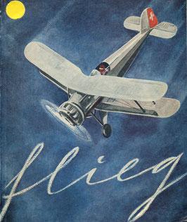 """E. Tilgenkamp PRO AERO """"Flieg"""" - Ein Schaubuch der schweizerischen Luftfahrt"""