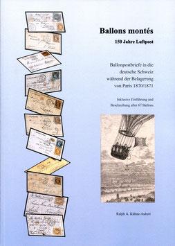 Ralph A. Kühne   Ballons montés 150 Jahre Luftpost    NEU!!!