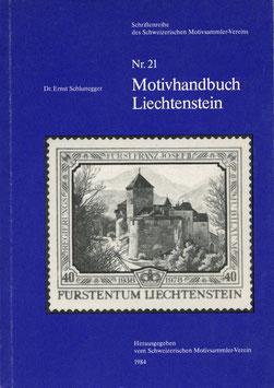 1984 Dr. Ernst Schlunegger,   Nr.21 Motivhandbuch Liechtenstein