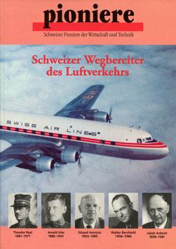 Verein für wirtschaftshistorische Studien   Schweizer Wegbereiter des Luftverkehrs 1998