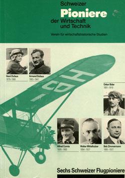 Verein für wirtschaftshistorische Studien   Sechs Schweizer Flugpioniere 1987
