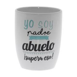 TAZAS ABUELOS  YO SOY PADRE- ABUELO !SUPERA ESO! novo