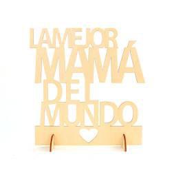 "CARTEL MADERA ""EL MEJOR MAMA DEL MUNDO"" DI"