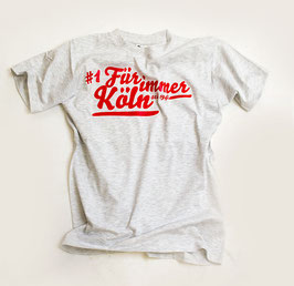Köln Für immer Shirt Grau