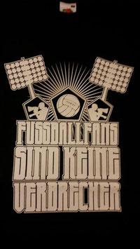 Fussballfans sind keine Verbrecher Shirt Schwarz