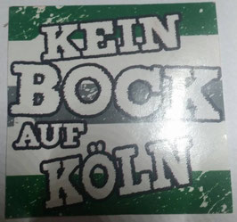150 Kein Bock auf Köln Aufkleber