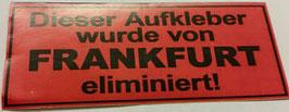 150 Frankfurt eliminiert Aufkleber