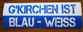 Gelsenkirchen ist Blau weiss Aufkleber