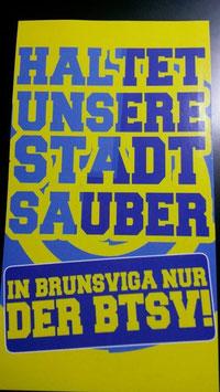 Braunschweig 100 Riesenaufkleber haltet unsere Stadt sauber