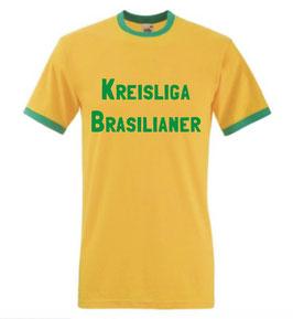 Kreisliga Brasilianer Shirt
