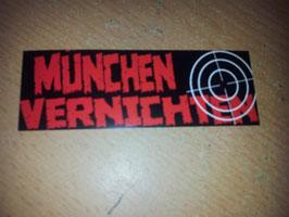 München vernichten