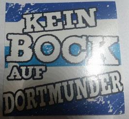 150 Kein Bock auf Dortmunder Aufkleber