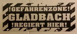 150 Gladbach Gefahrenzone Aufkleber