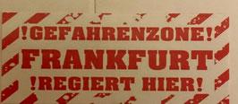 150 Gefahrenzone Frankfurt Aufkleber