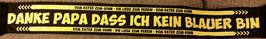 Dortmund Danke Papa das ich kein Blauer bin Seidenschal