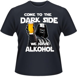 Darkside we have Alkohol Shirt